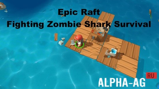Epic Raft: Fighting Zombie Shark Survival Скриншот №1